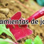 Herramientas esenciales de jardinería para principiantes y cómo escogerlas